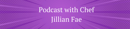 podcast with personal chef jillian fae