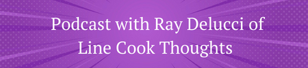 ray delucci of line cook thoughts
